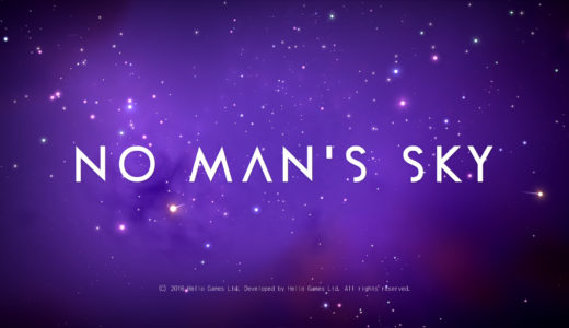 No Man's Sky再開しました